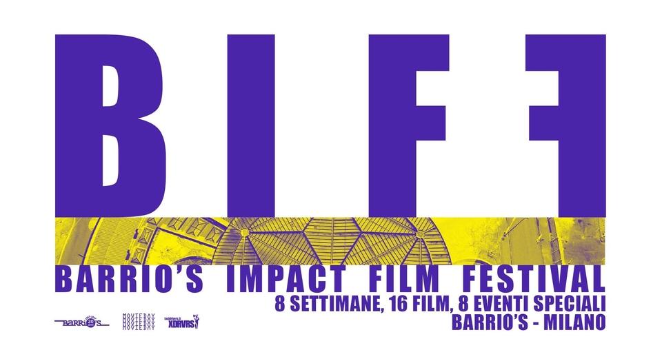 Barrio's Impact Film Festival - Cinema a impatto sociale